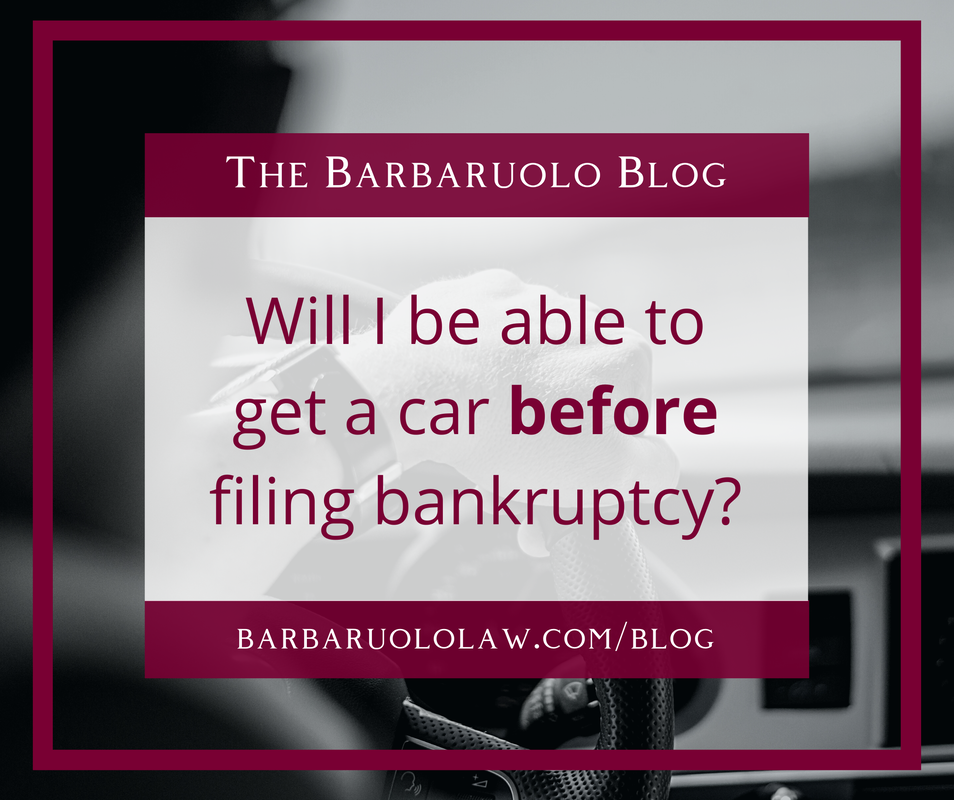 Barbaruolo Law New Car Before Bankruptcy